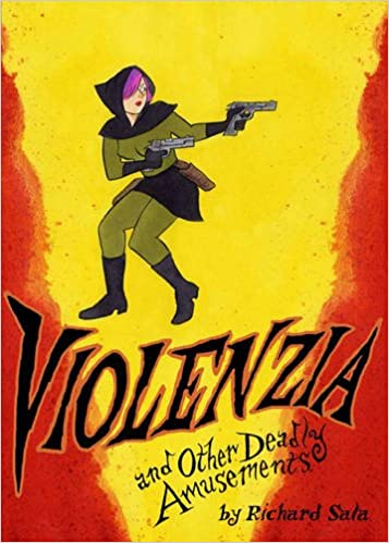 Book Violenzia And Other Deadly Amusements