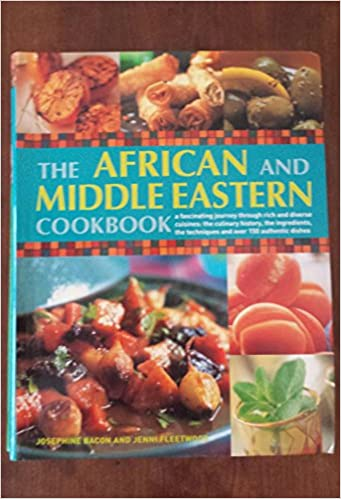 The african and middle eastern cook book bacon josephine the african and middle eastern cook book bacon josephine 9780681375826 amazon books forumfinder Image collections