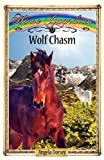 Wolf Chasm (Horse Guardian)