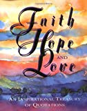 Faith, Hope, and Love, Running Press Staff, 1561383570