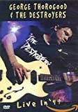 George Thorogood and the Destroyers [DVD] [2008]