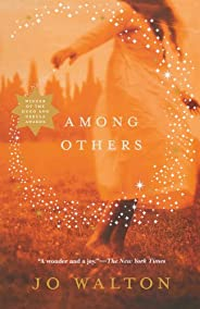 Among Others: A Novel