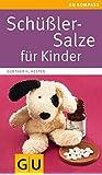 Schüßler-Salze für Kinder (GU Kompass Partnerschaft & Familie)