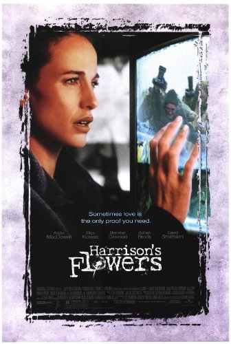 Harrison's Flowers Movie Poster (27 x 40 Inches - 69cm x 102cm) (2002) -(Andie MacDowell)(David Strathairn)(Elias Koteas)(Adrien Brody)(Brendan Gleeson)(Alun Armstrong)