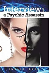 Interview with a Psychic Assassin Paperback March 17, 2015 Paperback