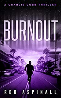 Burnout by Rob Aspinall ebook deal