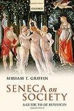 img - for Seneca on Society: A Guide to De Beneficiis book / textbook / text book