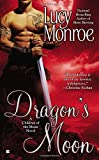 Dragon's Moon (A Children of the Moon Novel)
