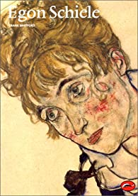 Egon Schiele par Frank Whitford