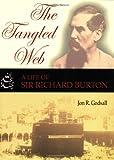 The tangled web: a life of Sir Richard Burton