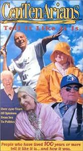 Centenarians Tell It Like It Is [VHS]