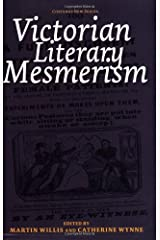 Victorian Literary Mesmerism (Costerus NS 160) (Costerus New Series) Paperback