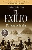 El exilio: Un relato de familia (Spanish Edition)