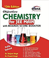 Objective Chemistry for JEE Main with Boards Score Booster, 13th Edition