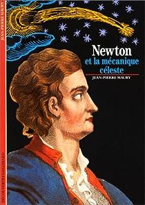 Newton et la mécanique céleste par Maury