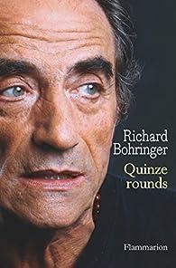 Quinze rounds par Richard Bohringer