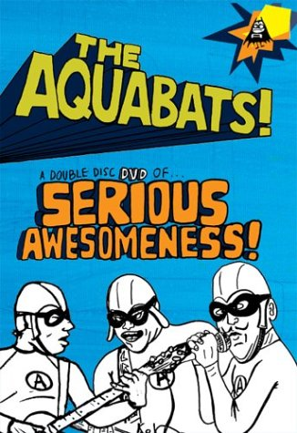 Aquabats Serious Awesomeness product image