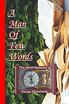 A Man of Few Words de [Morrison, Swan]