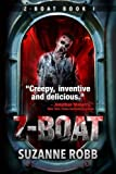img - for Z-Boat (Z-Boat Book 1) (Volume 1) book / textbook / text book