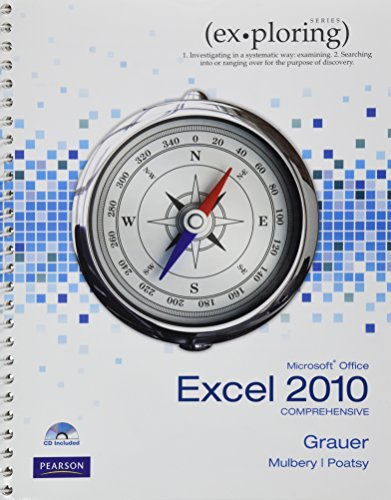 Exploring Microsoft Office Excel 2010 Comprehensive (Ex-ploring Series)