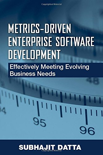 Metrics-Driven Enterprise Software Development: Effectively Meeting Evolving Business Needs by Brand: J. Ross Publishing