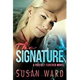 The Signature (A Perfect Forever Novel Book 1)