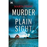 Murder in Plain Sight | Marta Perry