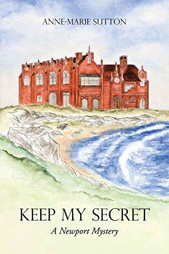 Keep My Secret: A Newport Mystery (The Newport Mysteries Book 3)