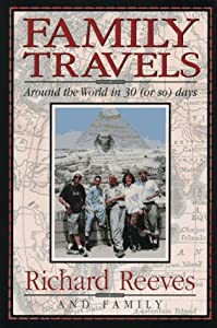 Family Travels: Around the World in 30 (Or So) Days by Andrews Mcmeel Pub