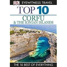 Top 10 Corfu & the Ionian Islands (EYEWITNESS TOP 10 TRAVEL GUIDES)