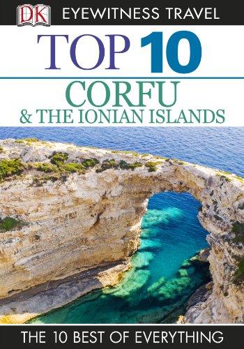 Top 10 Corfu & the Ionian Islands (EYEWITNESS TOP 10 TRAVEL (Corfu Greece Map)
