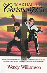 Martial Arts: The Christian Way