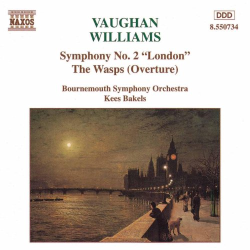 Vaughan Williams: Symphony No. 2, 'London' / The Wasps Overture