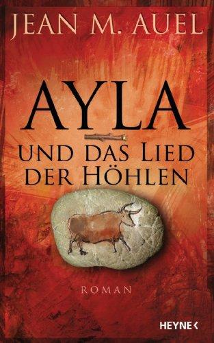 Ayla und der Clan des Bären: Ayla 1 (Kinder Der Erde / Earths Children) (German Edition)