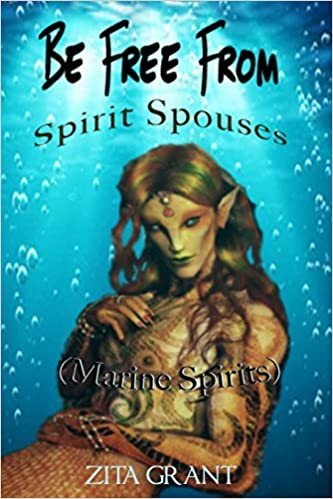 Amazon com: Be Free From Spirit Spouses (Marine Spirits