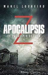 Apocalipsis Z. El principio del fin (Volumen independiente) (Spanish Edition)