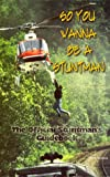So You Wanna Be a Stuntman, Mark Aisbett, 0968486509