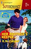 img - for Her Brother's Keeper: Family Man (Harlequin Superromance No. 839) book / textbook / text book