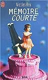 Mémoire courte - Prix de Flore 2000