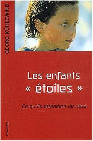 """Téléchargement Les enfants """"étoiles"""": Ce qu'ils attendent de nous pdf"""