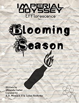 Imperial Odyssey - Blooming Season (Efflorescence Book 1) by [Carter, Miranda]