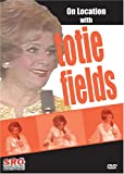 On Location With: Totie Fields