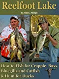 Front cover for the book Reelfoot Lake: How to Fish for Crappie, Bass, Bluegills and Catfish and Hunt for Ducks by John E. Phillips