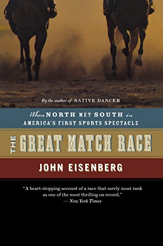 The Great Match Race: When North Met South in America's First Sports - Online Spectacles Shop