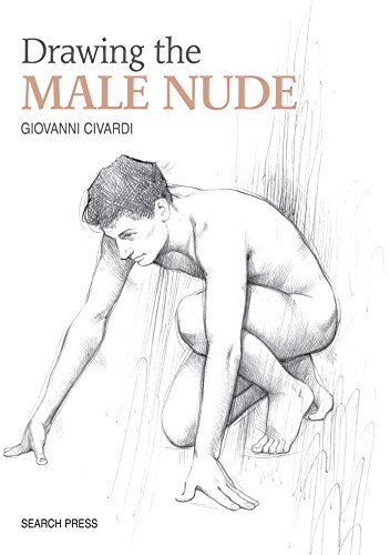 Drawing the Male Nude (Art of Drawing)