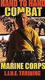Marine Corps' Hand to Hand Combat [VHS]