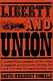 Liberty and Union, Donald, David Herbert, 0669011525