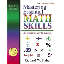 Mastering Essential Math Skills Book Two Middle Grades/High School New expanded edition
