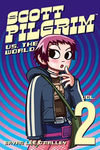 Scott Pilgrim, Vol. 2: Scott Pilgrim vs. the World 1st (first) Edition by Bryan Lee O'Malley published by Oni Press (2005)
