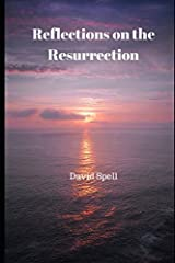 Reflections on the Resurrection Paperback